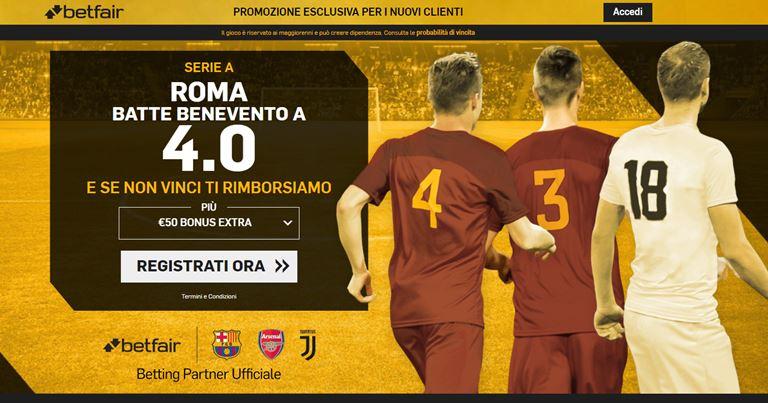Offerte Scommesse Betfair  Quota Maggiorata Benevento - Roma